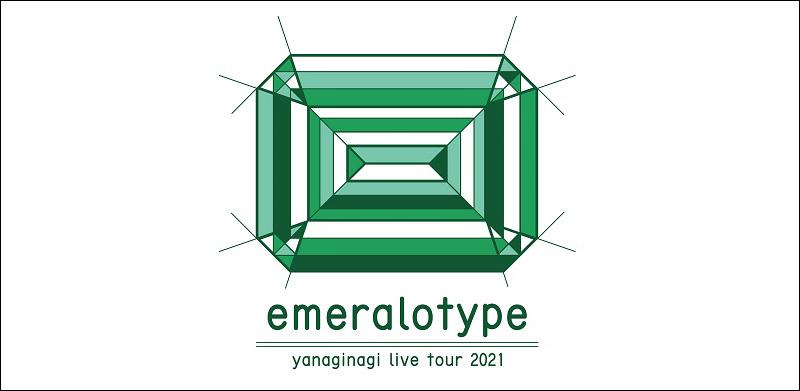 Emeralotype – Yanaginagi Live oTour 2021
